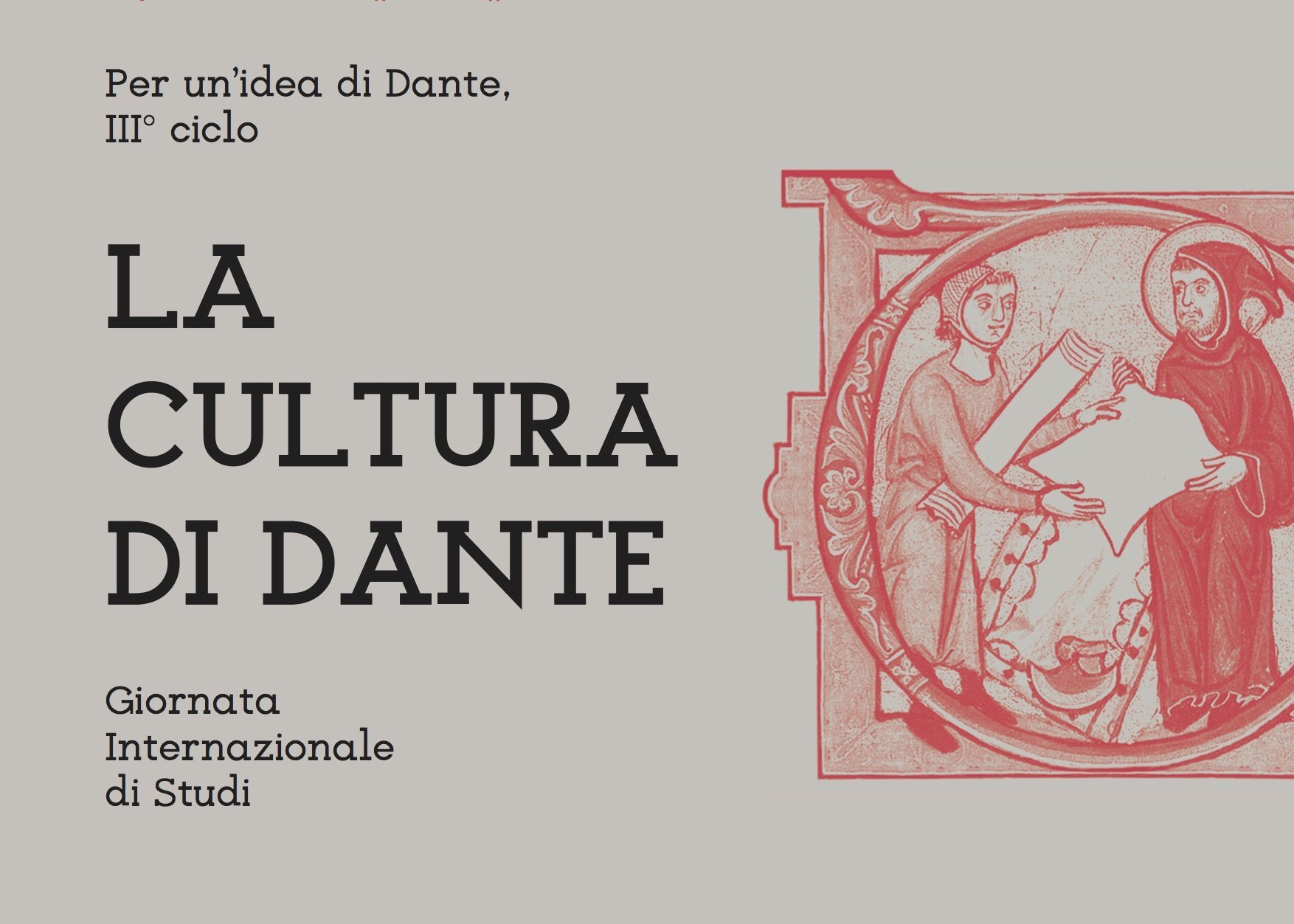 LA CULTURA DI DANTE / Dante Alighieri and his culture