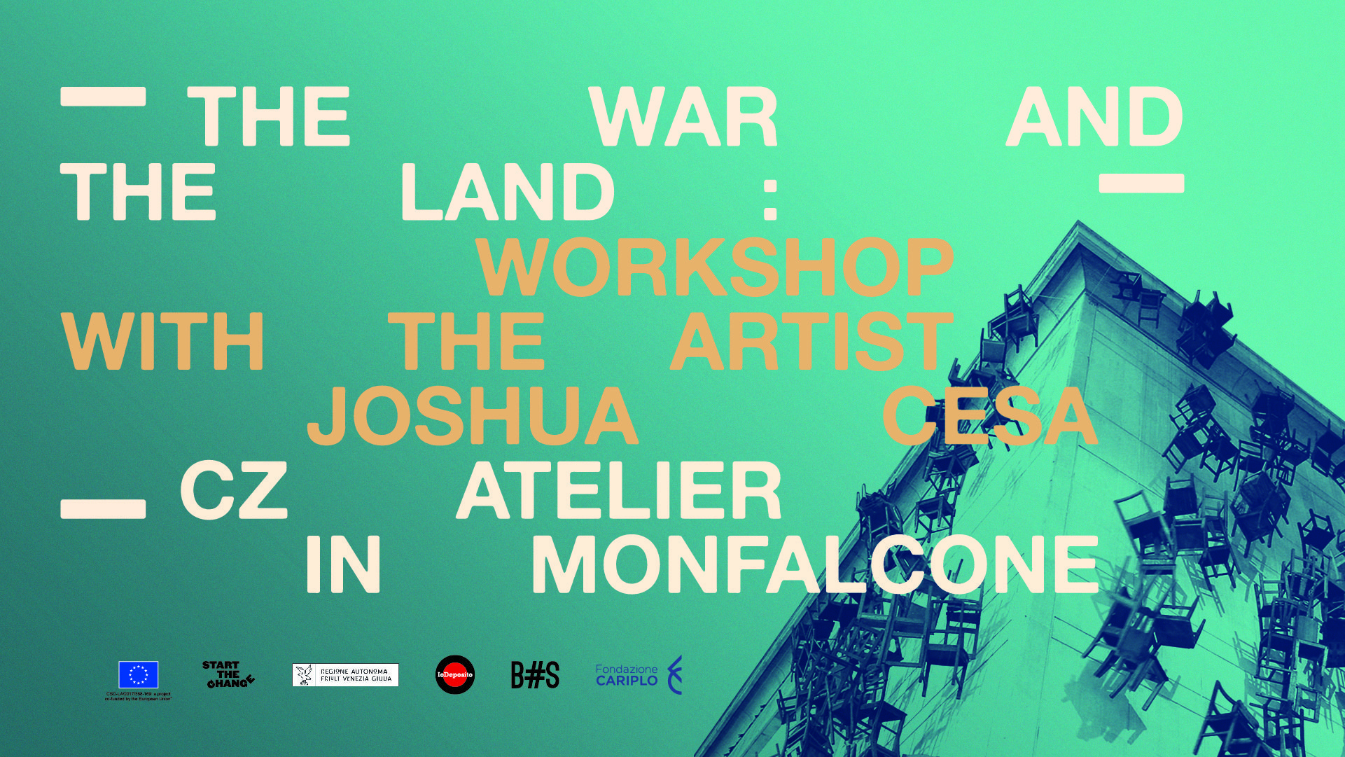 THE WAR & THE LAND / Laboratorio con Joshua Cesa